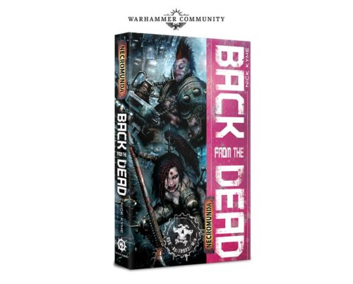 BLNecromunda-Nov8-BackfromDead8e-500x402